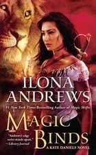 Magic Binds: A Kate Daniels Novel