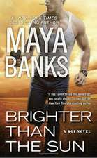 Brighter Than The Sun: A KGI Novel