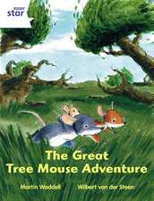 Rigby Star Independent White Reader 1: The Great Tree Mouse Adventure