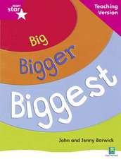 Rigby Star Non-fiction Guided Reading Pink Level: Big, Bigger, Biggest Teaching Version