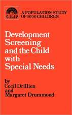 Developmental Screening and the Child with Special Needs