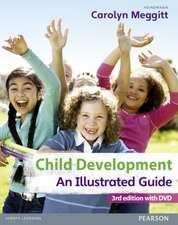 Meggitt, C: Child Development, An Illustrated Guide 3rd edit