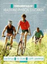 Fundamentals: Health and Physical Education