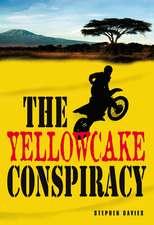 The Yellowcake Conspiracy