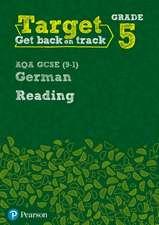 Target Grade 5 Reading AQA GCSE (9-1) German Workbook