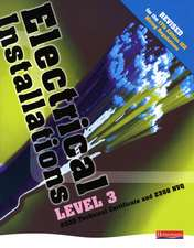 Electrical Installations Level 3 2330 Tech Certificate & 2356 NVQ Student Book Rev Edition