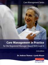 Care Management in Practice for the Registered Manager Award,