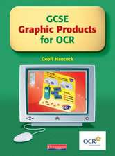 GCSE Graphic Products for OCR: Student Book