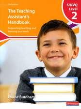 Burnham, L: S/NVQ Level 2 Teaching Assistant's Handbook,