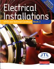 Electrical Installations NVQ and Technical Certificate Book 2