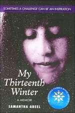 My Thirteenth Winter