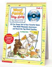 Word Family Sing-Along Flip Chart & CD:  25 Fun Songs Set to Your Favorite Tunes That Build Phonemic Awareness and Teach the Top Word Families