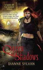 Queen Of Shadows: A Novel of the Shadow World