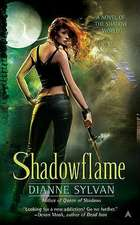 Shadowflame: A Novel of the Shadow World