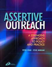 Assertive Outreach: A Strengths Approach to Policy and Practice
