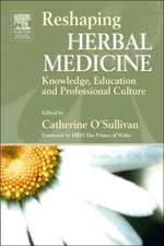 Reshaping Herbal Medicine: Knowledge, Education and Professional Culture