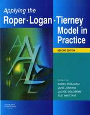 Applying the Roper-Logan-Tierney Model in Practice