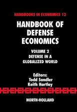 Handbook of Defense Economics: Defense in a Globalized World