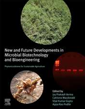 New and Future Developments in Microbial Biotechnology and Bioengineering: Phytomicrobiome for Sustainable Agriculture