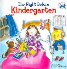 The Night Before Kindergarten