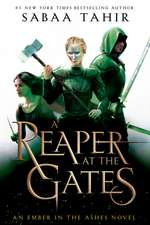 An Ember in the Ashes 03. A Reaper at the Gates