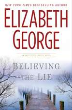 George, E: Believing the Lie