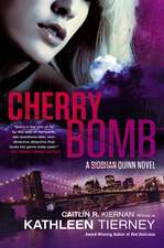 Cherry Bomb: A Siobham Quinn Novel