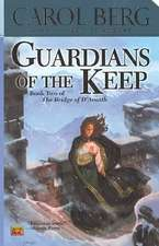Guardians of the Keep:  Book One of the Weather Warden