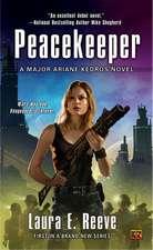 Peacekeeper:  A Major Ariane Kedros Novel