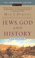 Jews, God, and History (50th Anniversary Edition)