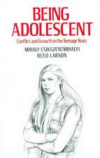 Being Adolescent: Conflict And Growth In The Teenage Years