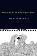 A Memoir Of No One In Particular