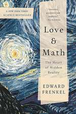 Love and Math: The Heart of Hidden Reality