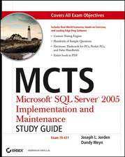 MCTS Microsoft SQL Server 2005 Implementation and Maintenance Study Guide: Exam 70–431