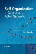 Self–Organization in Sensor and Actor Networks