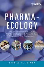Pharma–Ecology: The Occurrence and Fate of Pharmaceuticals and Personal Care Products in the Environment