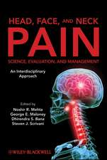 Head, Face, and Neck Pain Science, Evaluation, and Management: An Interdisciplinary Approach