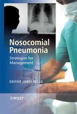 Nosocomial Pneumonia: Strategies for Management