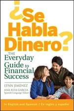 Se Habla Dinero?: The Everyday Guide to Financial Success