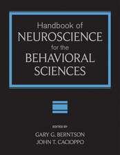 Handbook of Neuroscience for the Behavioral Sciences: 2 Volume Set