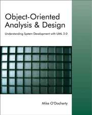 Object–Oriented Analysis and Design: Understanding System Development with UML 2.0