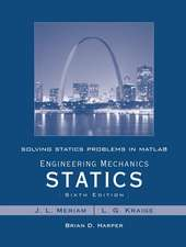 Solving Statics Problems in MATLAB by Brian Harper to Accompany Engineering Mechanics Statics 6e by Meriam and Kraige:  Explorations of Human-Centered Design