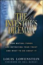The Investor′s Dilemma: How Mutual Funds Are Betraying Your Trust And What To Do About It