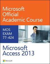 77–424 Microsoft Access 2013