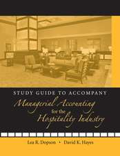Study Guide to accompany Managerial Accounting for the Hospitality Industry