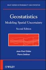 Geostatistics: Modeling Spatial Uncertainty