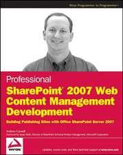 Professional SharePoint 2007 Web Content Management Development