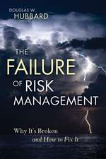 The Failure of Risk Management: Why It′s Broken and How to Fix It