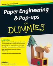 Paper Engineering and Pop–ups For Dummies