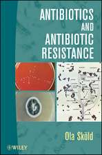 Antibotics and Antibotic Resistance:  101 Ways to Get the Best Job of Your Life